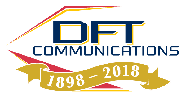 DFT Communications - Celebrating 120 Years