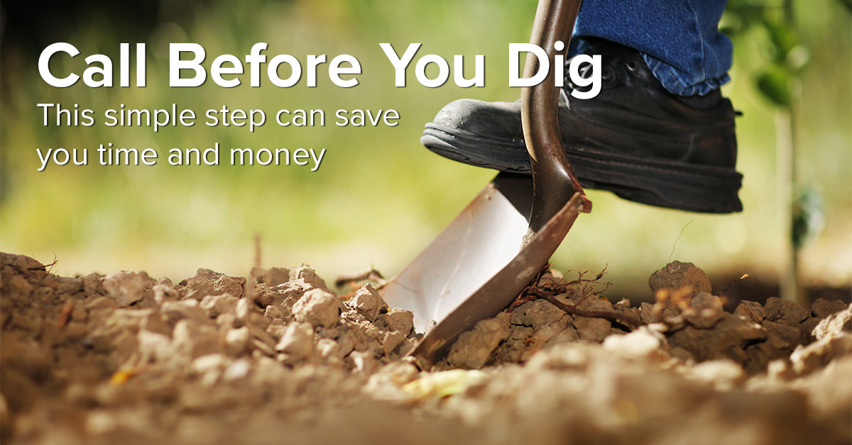 Call 811 before beginning any big home project.