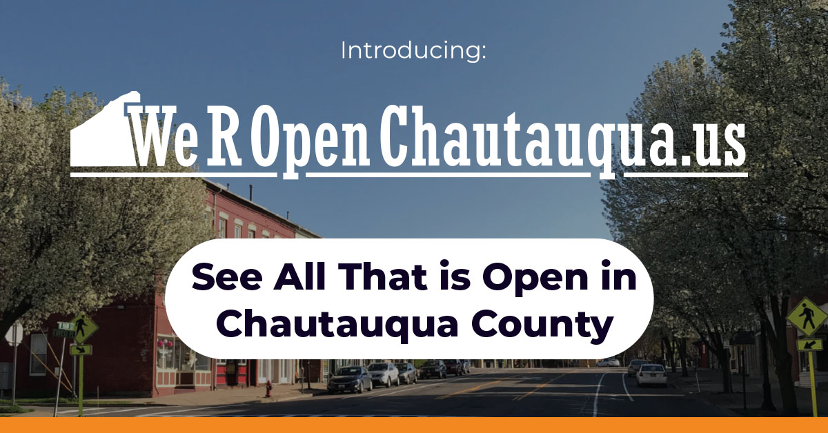 WeROpenChautauqua.us See all that is open in Chautauqua County